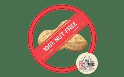 PrePOPsterous is 100% Nut Free